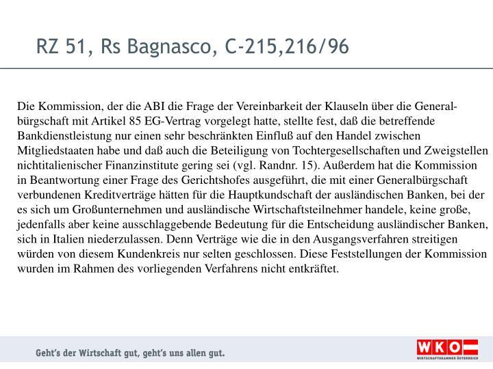 RZ 51, Rs Bagnasco, C-215,216/96