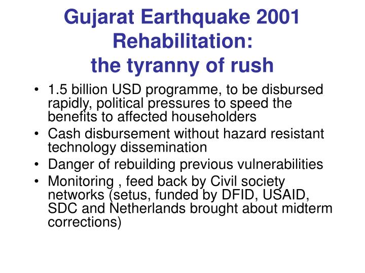 Gujarat Earthquake 2001 Rehabilitation: