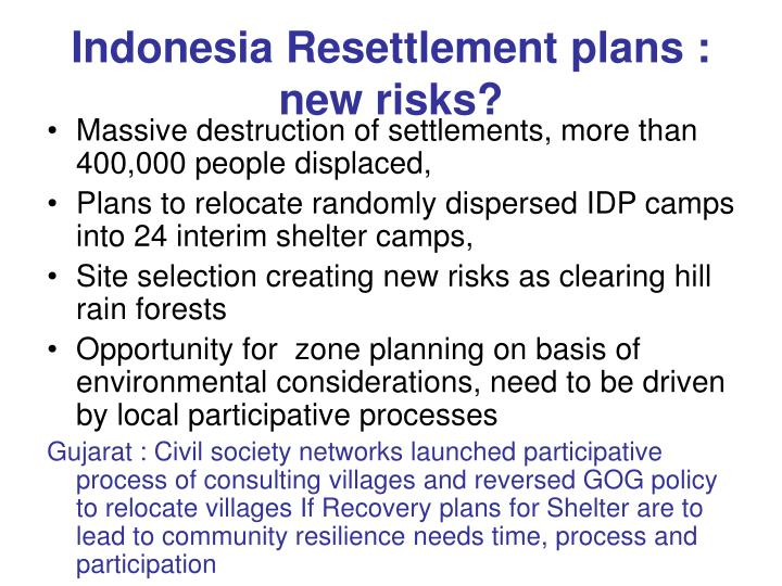 Indonesia Resettlement plans : new risks?