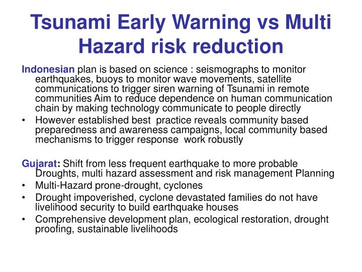 Tsunami Early Warning vs Multi Hazard risk reduction