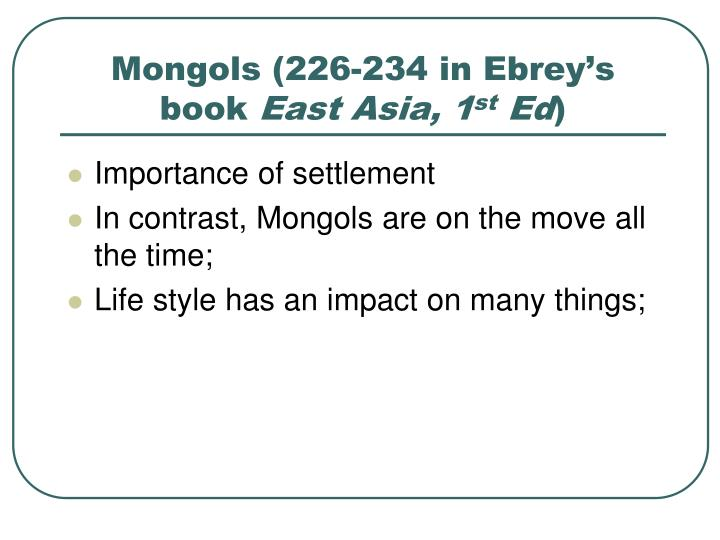 Mongols (226-234 in Ebrey's book