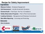 recipe for safety improvement