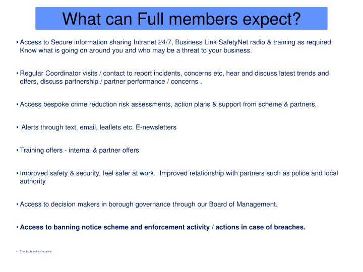 What can Full members expect?