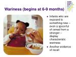 wariness begins at 6 9 months