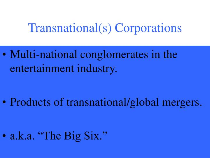 Transnational(s) Corporations