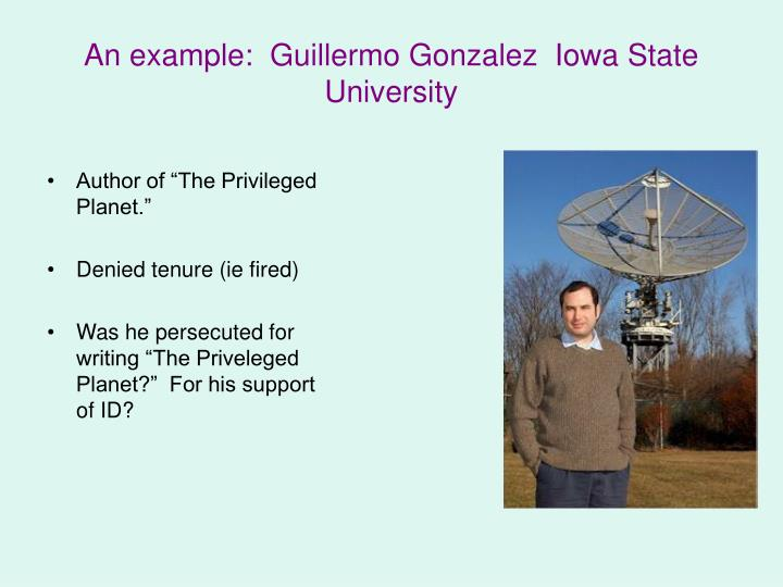 An example:  Guillermo Gonzalez  Iowa State University