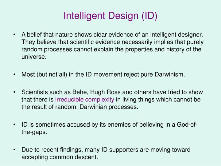 Intelligent Design (ID)