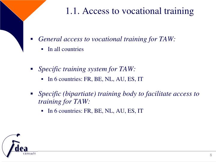 1.1. Access to vocational training
