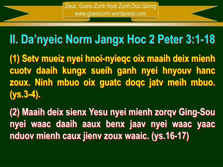 II. Da'nyeic Norm Jangx Hoc 2 Peter 3:1-18