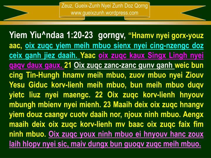 Yiem Yiu^ndaa 1:20-23  gorngv,