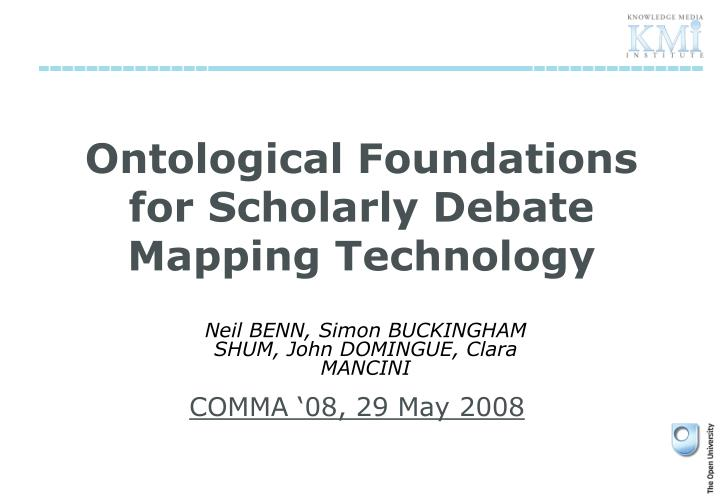 Ontological foundations for scholarly debate mapping technology
