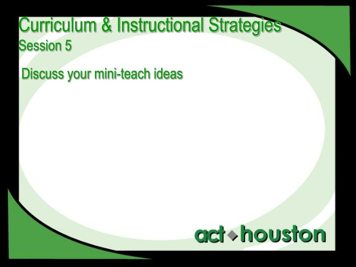 Curriculum & Instructional Strategies