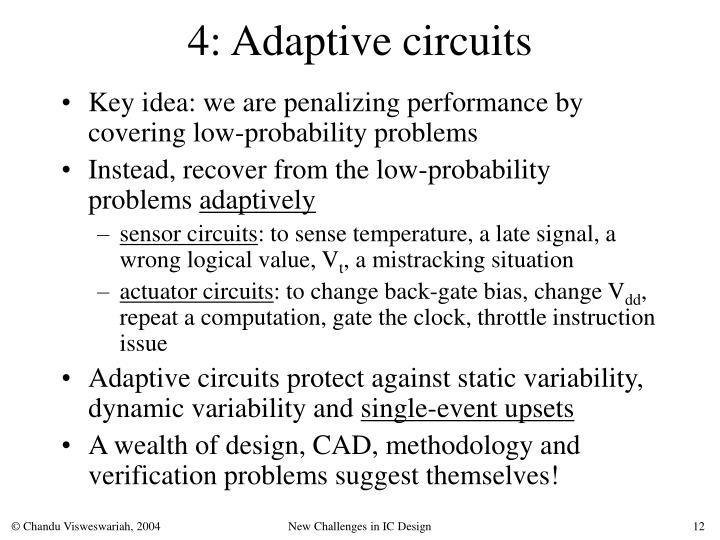 4: Adaptive circuits