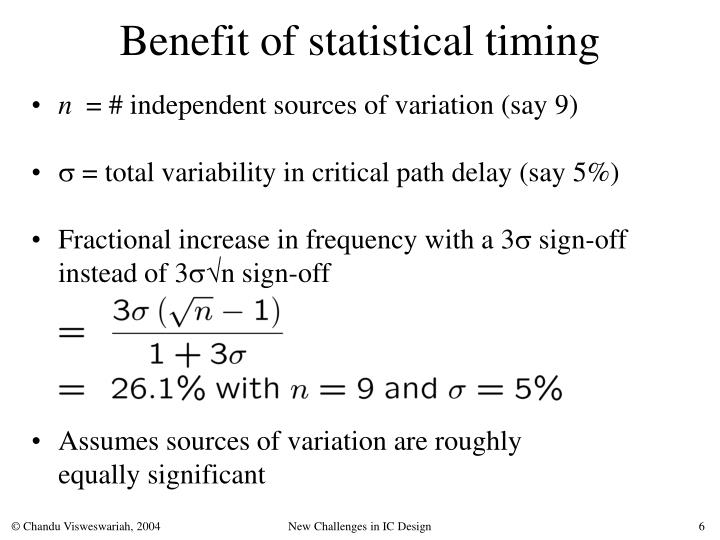 Benefit of statistical timing