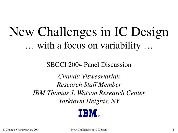 New challenges in ic design with a focus on variability