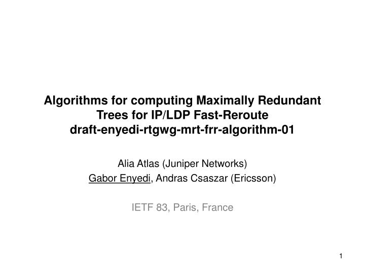 Algorithms for computing Maximally Redundant Trees for IP/LDP