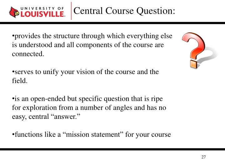 Central Course Question: