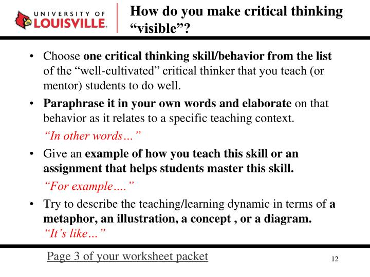 "How do you make critical thinking ""visible""?"