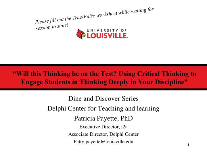 Please fill out the True-False worksheet while waiting for session to start!