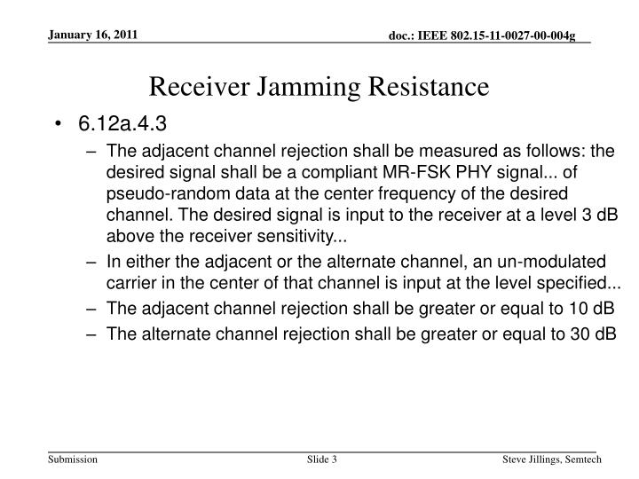 Receiver Jamming Resistance