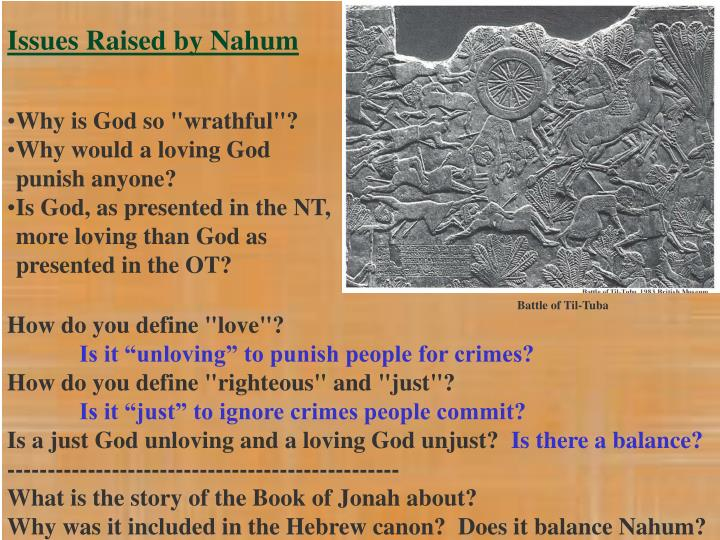 Issues Raised by Nahum