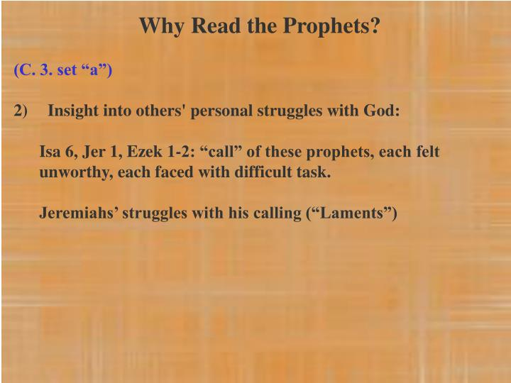 Why Read the Prophets?