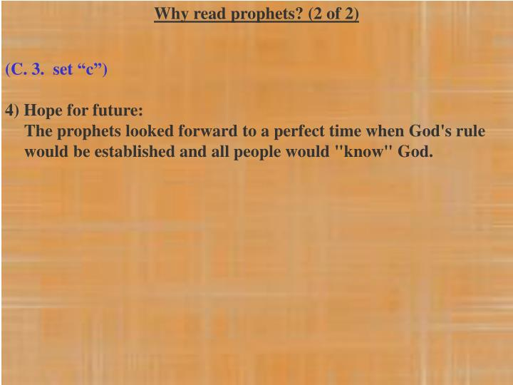 Why read prophets? (2 of 2)