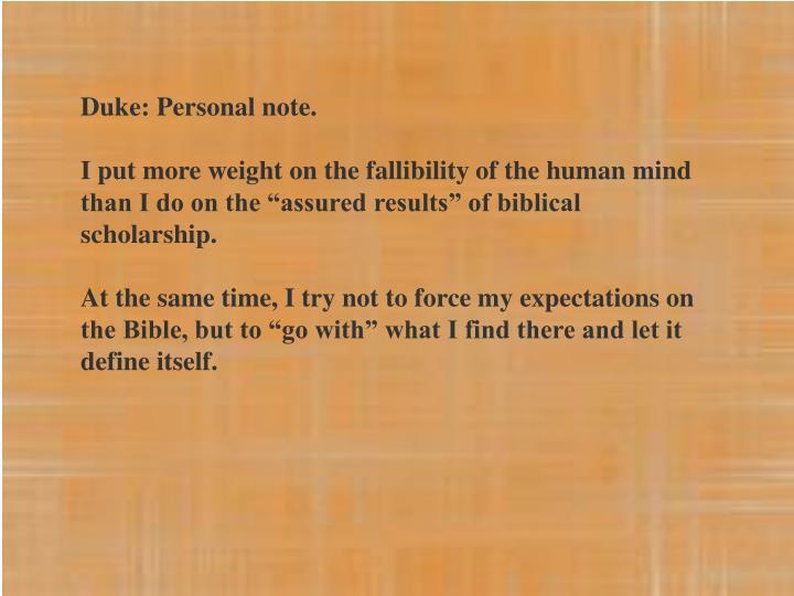 Duke: Personal note.
