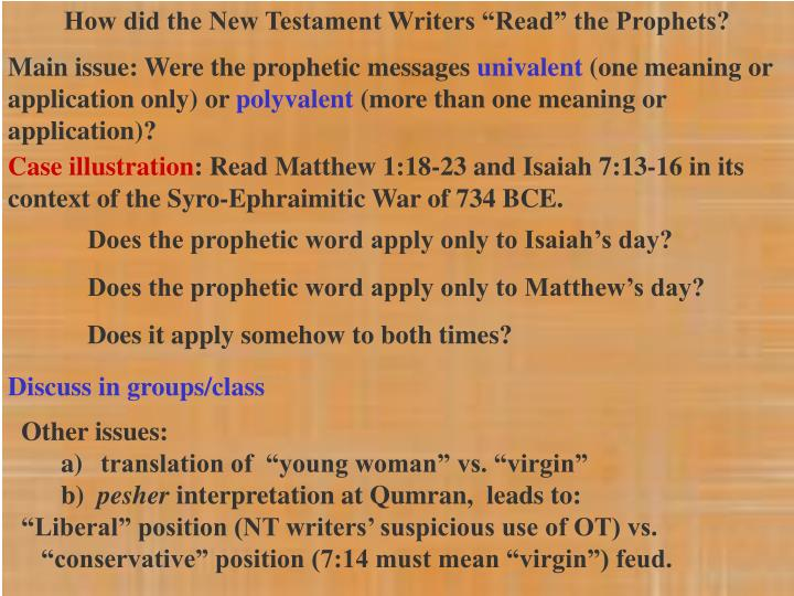 "How did the New Testament Writers ""Read"" the Prophets?"