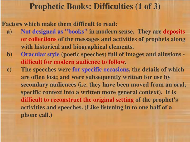 Prophetic Books: Difficulties (1 of 3)