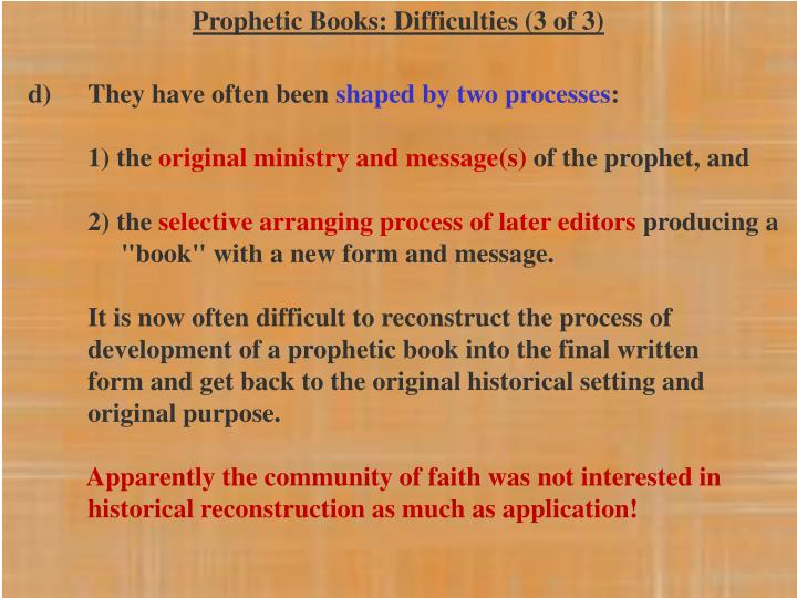 Prophetic Books: Difficulties (3 of 3)