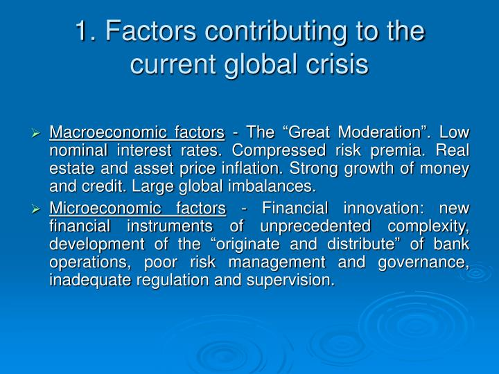 1. Factors contributing to the current global crisis
