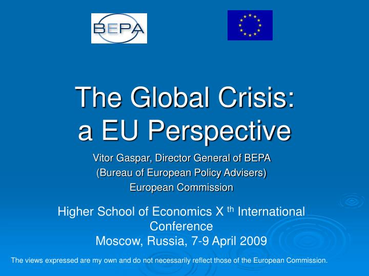 The global crisis a eu perspective