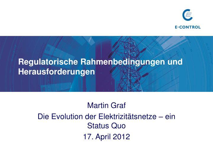 Regulatorische Rahmenbedingungen und Herausforderungen