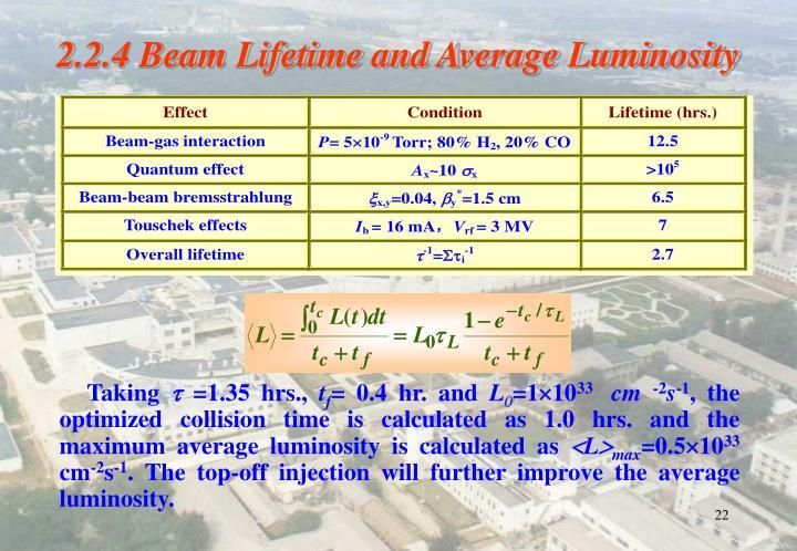2.2.4 Beam Lifetime and Average Luminosity