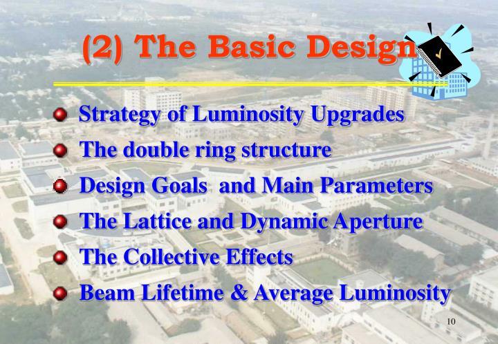 (2) The Basic Design