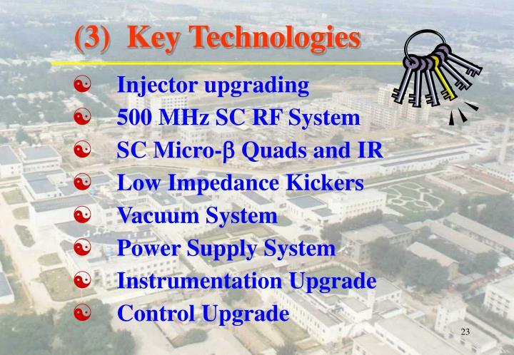 (3)  Key Technologies