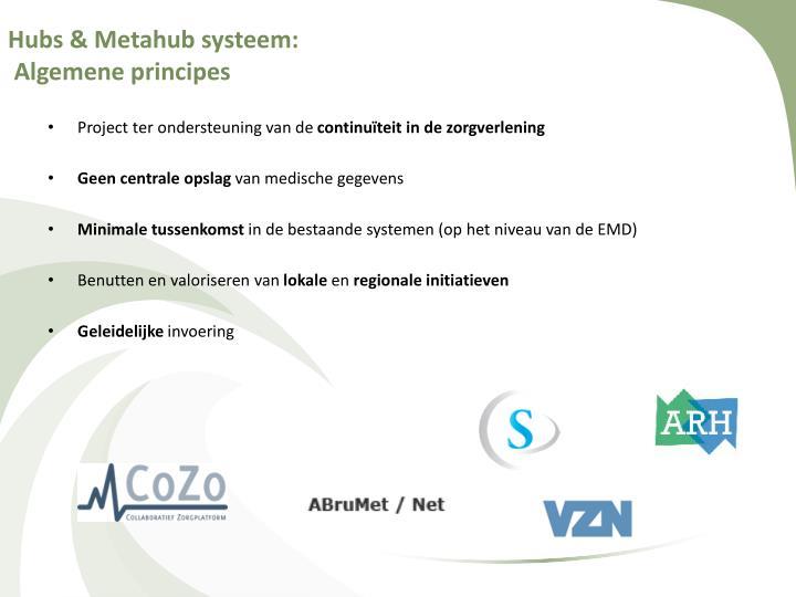 Hubs & Metahub systeem: