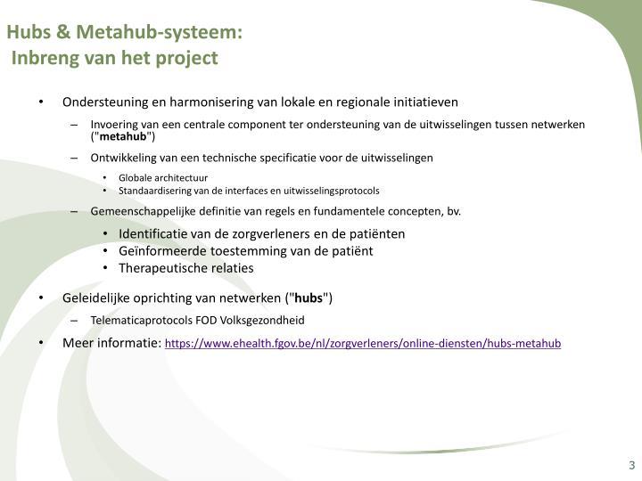 Hubs & Metahub-systeem:
