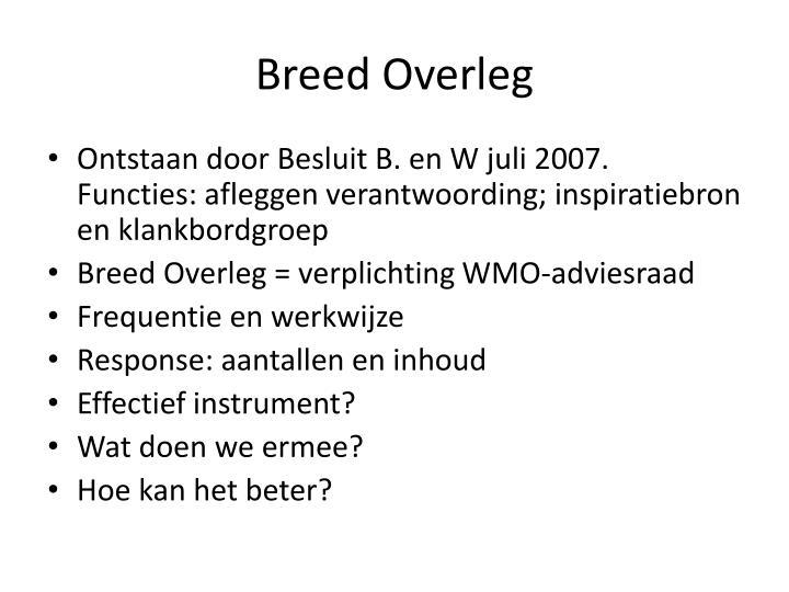Breed Overleg
