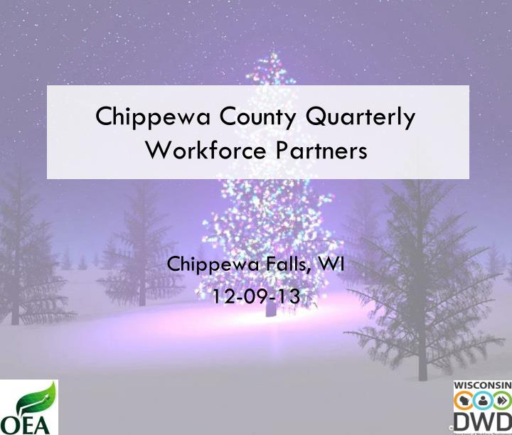 chippewa county quarterly workforce partners