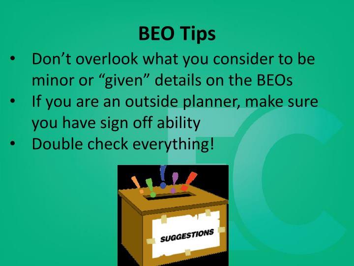 BEO Tips