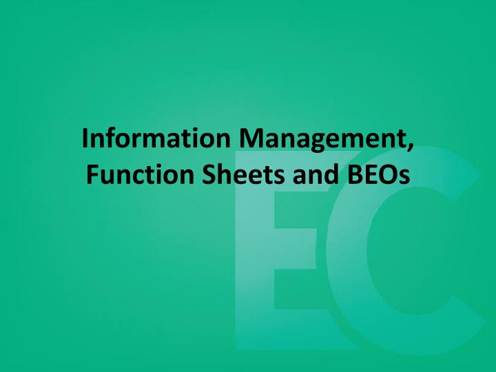 Information management function sheets and beos