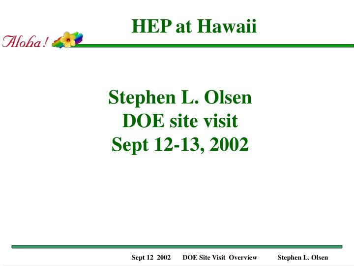 HEP at Hawaii