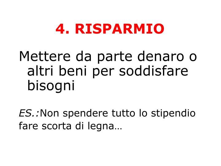 4. RISPARMIO