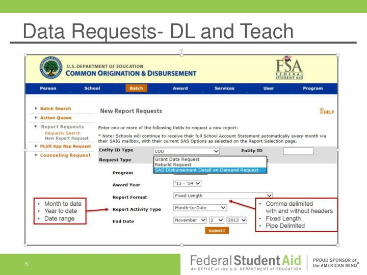 Data Requests- DL and Teach