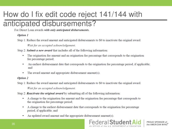 How do I fix edit code reject 141/144 with anticipated disbursements?
