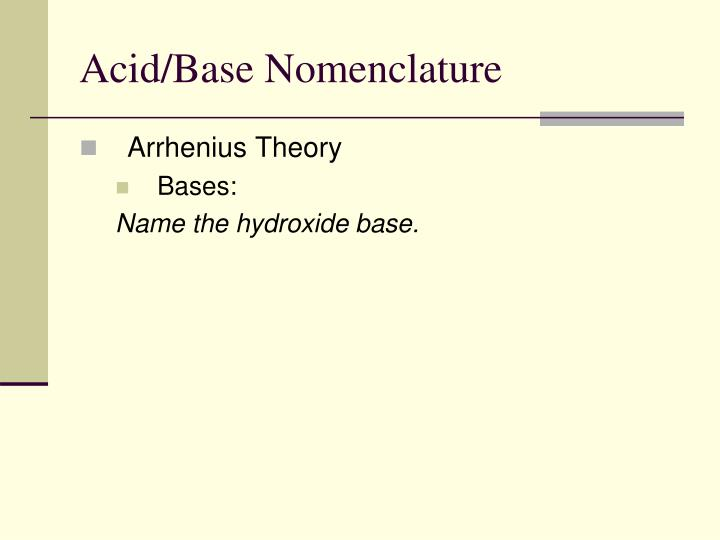 Acid/Base Nomenclature