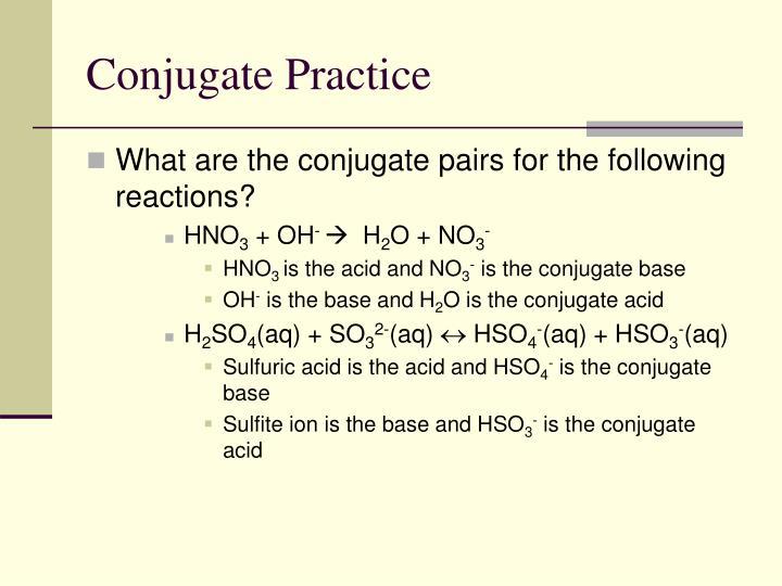 Conjugate Practice