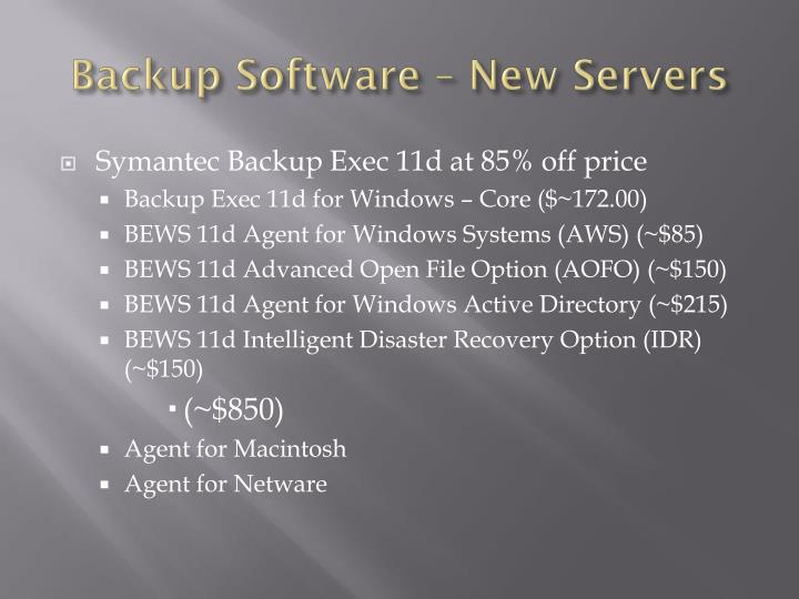 Backup Software – New Servers